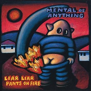 Liar Liar Pants On Fire