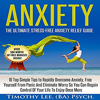 Anxiety: The Ultimate Stress-Free Anxiety Relief Guide audiobook cover art