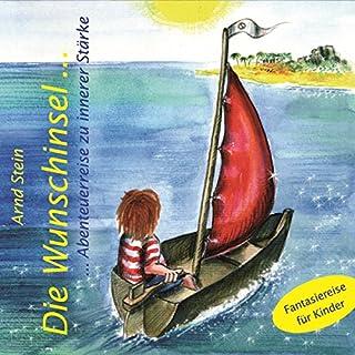 Die Wunschinsel. Abenteuerreise zu innerer Stärke Titelbild