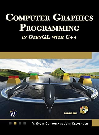 COMPUTER GRAPHICS  PROGRAMMING  IN OPENGL WITH C++ (English Edition)