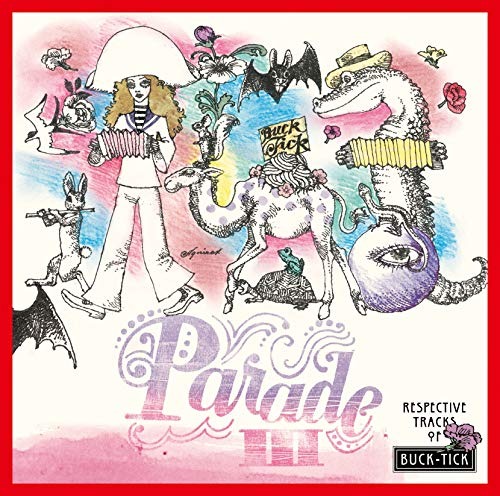 """【メーカー特典あり】 PARADEIII ~RESPECTIVE TRACKS OF BUCK-TICK~ [CD] (メーカー特典 : """"ジャケットイラスト トートバッグ"""" 付) - BUCK-TICK"""