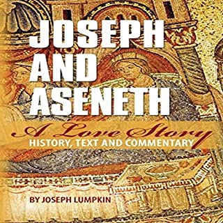 Joseph and Aseneth, a Love Story audiobook cover art
