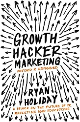 Livre de Growth Hacking: Growth Hacker Marketing, Ryan Holliday