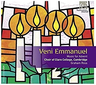 Veni Emmanuel: Music for Advent by The Choir of Clare College Cambridge (2013-10-03)