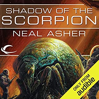 Shadow of the Scorpion     A Novel of the Polity              Written by:                                                                                                                                 Neal Asher                               Narrated by:                                                                                                                                 David Marantz                      Length: 9 hrs and 32 mins     6 ratings     Overall 4.5