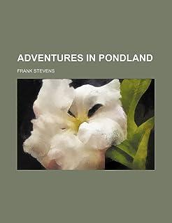 Adventures in Pondland