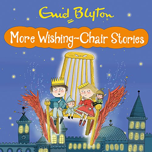 More Wishing Chair Stories audiobook cover art