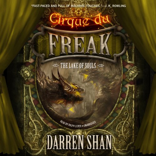 The Lake of Souls     Cirque Du Freak, Book 10              By:                                                                                                                                 Darren Shan                               Narrated by:                                                                                                                                 Ralph Lister                      Length: 6 hrs and 13 mins     186 ratings     Overall 4.8
