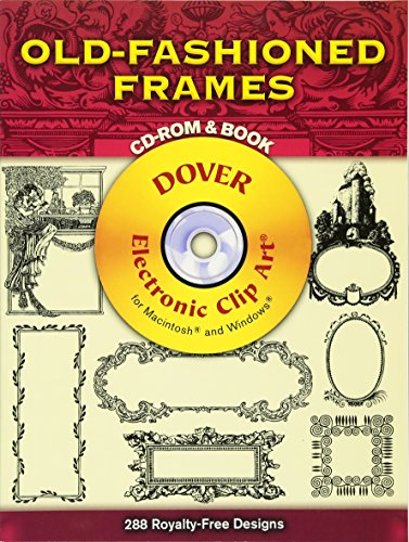 Compare Textbook Prices for Old-Fashioned Frames CD-ROM and Book Dover Electronic Clip Art  ISBN 0800759999507 by Dover