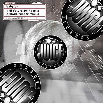 Babylon (Bladerunner Rebuild/DJ Future Remix)