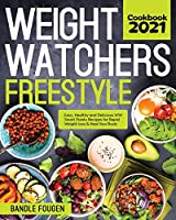 Weight Watchers Freestyle Cookbook 2021