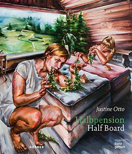 Justine Otto: Halbpension: Half Board