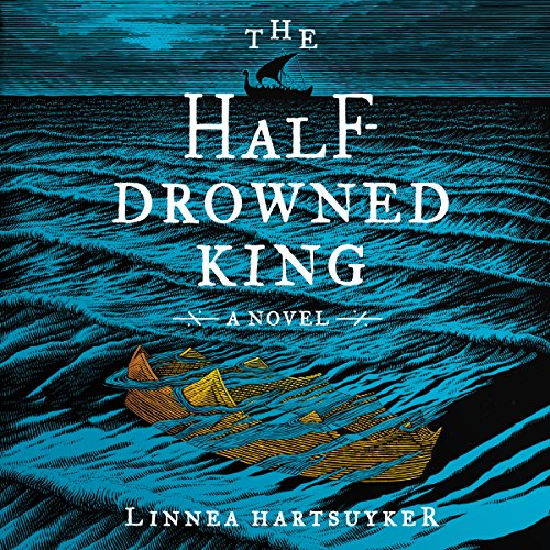 The Half-Drowned King     A Novel              De :                                                                                                                                 Linnea Hartsuyker                               Lu par :                                                                                                                                 Matthew Lloyd Davies                      Durée : 15 h et 33 min     Pas de notations     Global 0,0