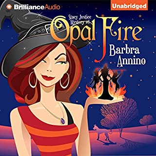 Opal Fire     A Stacy Justice Mystery, Book 1              By:                                                                                                                                 Barbra Annino                               Narrated by:                                                                                                                                 Amy Rubinate                      Length: 6 hrs and 31 mins     7 ratings     Overall 3.3