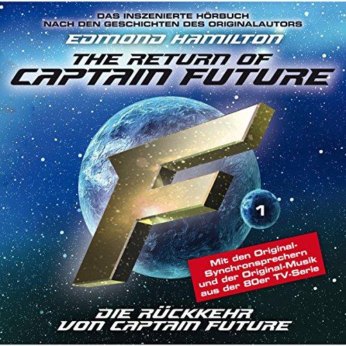 Die Rückkehr von Captain Future (Captain Future: The Return of Captain Future 1) Titelbild