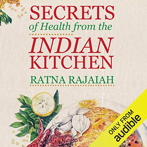 Secrets of Health from the Indian Kitchen cover art