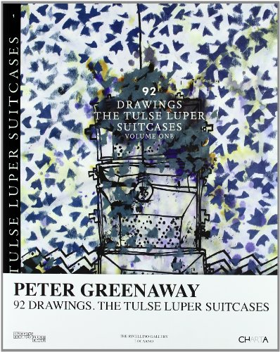 Peter Greenaway: 92 Drawings: v.1: The Tulse Luper Suitcases