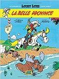 Les Nouvelles Aventures de Lucky Luke, tome 1 - La Belle Province de Achdé,Laurent Gerra ( 16 septembre 2004 ) - 16/09/2004