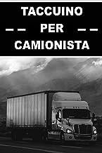 TACCUINO PER CAMIONISTA: Libro di bordo originale per camionisti | Distanza, carburante e registro ore | Chilometraggio | ...