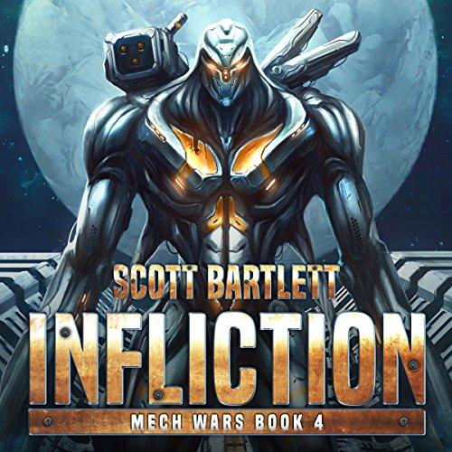 Infliction: Mech Wars, Book 4
