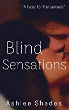 Blind Sensations: A Sensual Billionaire Romance (Submission Book 1)