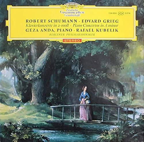 Robert Schumann / Edvard Grieg - Géza Anda , Rafael Kubelik , Berliner Philharmoniker - Klavierkonzerte In a-moll · Piano Concertos In A minor - Deutsche Grammophon - 138 888 SLPM, Deutsche Grammophon - SLPM 138 888