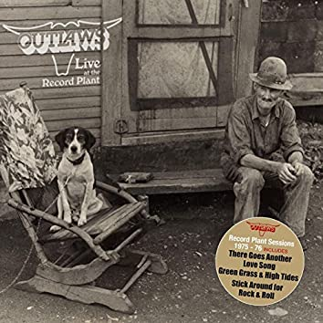 Outlaws at the Record Plant 1975-1976 - Remastered