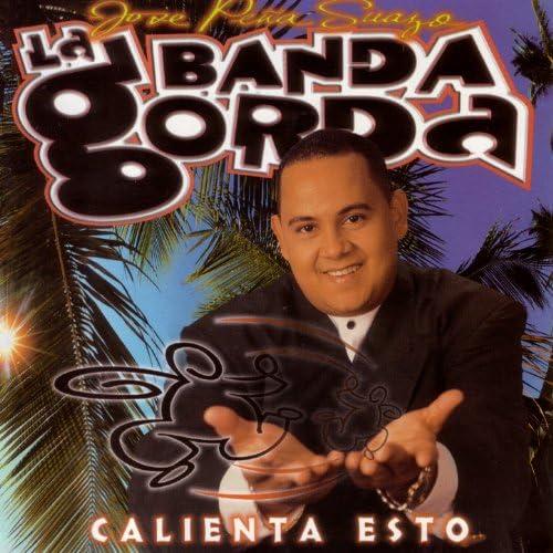 Jose Peña Suazo Y La Banda Gorda