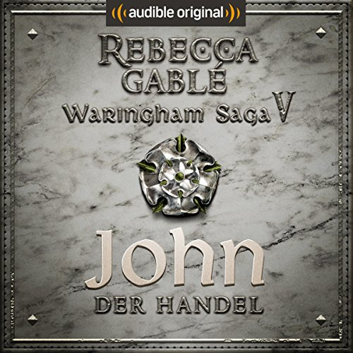 John - Der Handel (Die Hüter der Rose 2) audiobook cover art