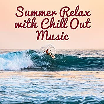 Summer Relax with Chill Out Music