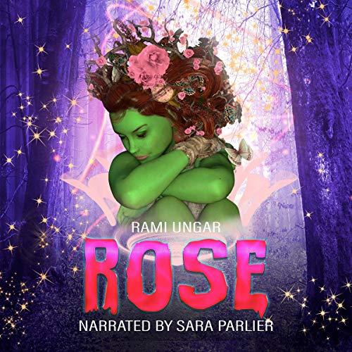Rose Audiobook By Rami Ungar cover art