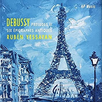 Claude Debussy - Preludes II & Six Épigraphes Antiques