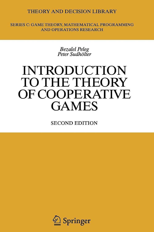 悩むフォアマン不忠Introduction to the Theory of Cooperative Games (Theory and Decision Library C)