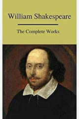 The Complete Works of William Shakespeare (English Edition) eBook Kindle