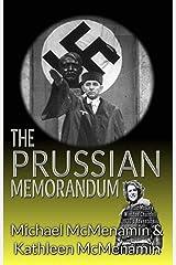 The Prussian Memorandum, A Mattie McGary + Winston Churchill 1930s Adventure (Mattie McGary + Winston Churchill Adventures Book 8) Kindle Edition