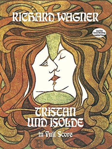 Wagner: Tristan Und Isolde: In Full Score