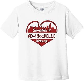 Someone in New Rochelle Loves Me New Rochelle New York Skyline Heart Infant Toddler T-Shirt