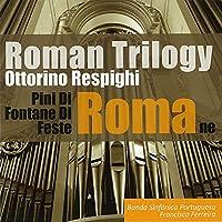 Roman Trilogy-masterpieces 27: Banda Sinfonica Portuguesa