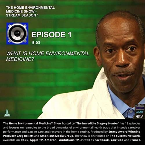 What Is Home Environmental Medicine By Gregory Rynard Hunter On Amazon Music Amazon Com