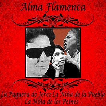 Alma Flamenca. La Paquera de Jerez, la Niña de la Puebla, la Niña de los Peines
