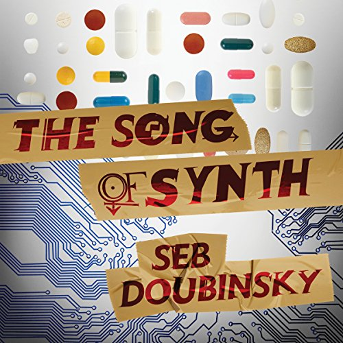 The Song of Synth audiobook cover art