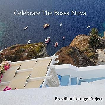 Celebrate the Bossa Nova