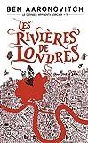 Le dernier apprenti sorcier, Tome 1 - Les rivières de Londres