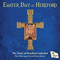 Easter Day at Hereford by Hereford Cathedral Choir