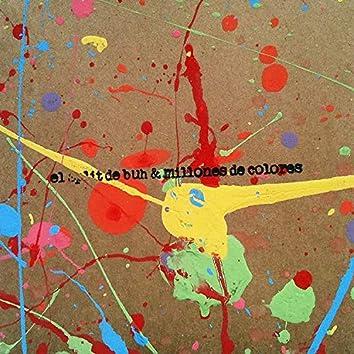 El Split de Buh & Millones de Colores