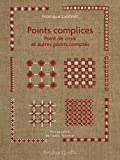 Points complices : Points de croix et autres points comptés (Marabout d'ficelle)