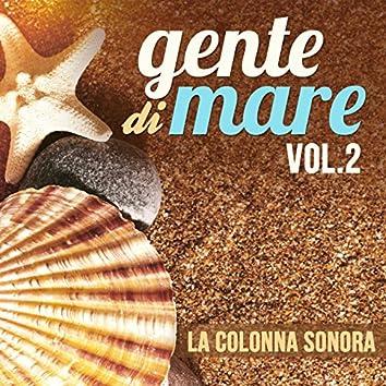 Gente di mare, Vol. 2 (Colonna sonora della serie TV)