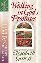 Walking in God's Promises: Character Studies: Sarah (A Woman After God's Own Heart®)