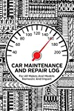 Car Maintenance And Repair Log: Service and Repair Record Book For All Cars and Trucks 6x9 120 Pages  Abstract Cover
