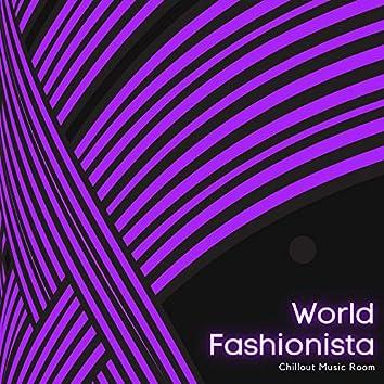 World Fashionista - Chillout Music Room